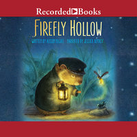 Firefly Hollow - Alison McGhee