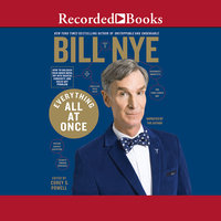 Everything All at Once - Bill Nye