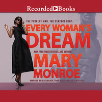 Every Woman's Dream - Mary Monroe