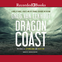 Dragon Coast - Greg van Eekhout