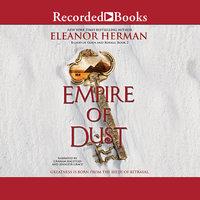 Empire of Dust - Eleanor Herman