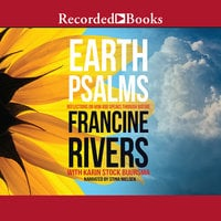 Earth Psalms - Francine Rivers, Karin Stock Buursma
