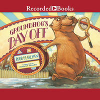 Groundhog's Day Off - Robb Pearlman
