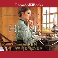Heart on the Line - Karen Witemeyer