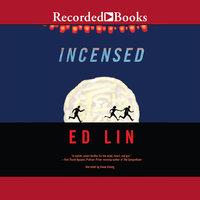 Incensed - Ed Lin