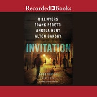 Invitation - Bill Myers, Angela Hunt, Alton Gansky, Frank E. Peretti