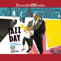 Jazz Day - Roxane Orgill