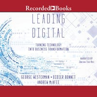 Leading Digital - Andrew McAfee, George Westerman, Didier Bonnet