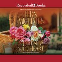 Listen to Your Heart - Fern Michaels
