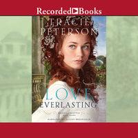 Love Everlasting - Tracie Peterson