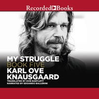 My Struggle, Book 5 - Karl Ove Knausgaard