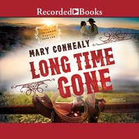 Long Time Gone - Mary Connealy