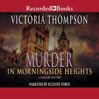 Murder in Morningside Heights - Victoria Thompson