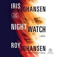 Night Watch - Iris Johansen,Roy Johansen