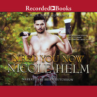Need You Now - Nicole Helm