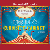Magruder's Curiosity Cabinet - H.P. Wood