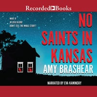 No Saints in Kansas - Amy Brashear