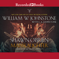 Manslaughter - J.A. Johnstone,William W. Johnstone
