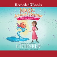 Magic Animal Rescue - E.D. Baker