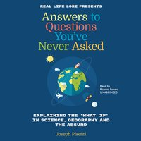 Answers to Questions You've Never Asked - Joesph Pisente