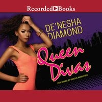 Queen Divas - De'Nesha Diamond