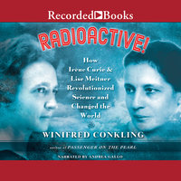 Radioactive! - Winifred Conkling