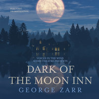 Dark of the Moon Inn - George Zarr