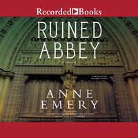 Ruined Abbey - Anne Emery