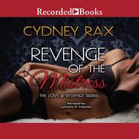 Revenge of the Mistress - Cydney Rax