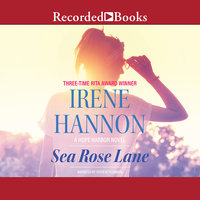 Sea Rose Lane - Irene Hannon