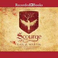 Scourge - Gail Z. Martin