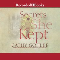 Secrets She Kept - Cathy Gohlke