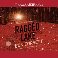 Ragged Lake - Ron Corbett
