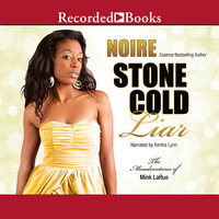 Stone Cold Liar - Noire
