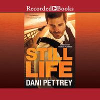 Still Life - Dani Pettrey