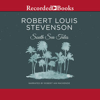 South Sea Tales - Robert Louis Stevenson