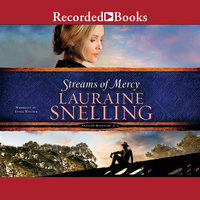 Streams of Mercy - Lauraine Snelling