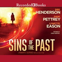Sins of the Past - Dani Pettrey, Lynette Eason, Dee Henderson