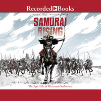 Samurai Rising - Pamela S. Turner