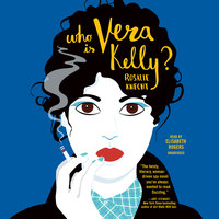 Who Is Vera Kelly? - Rosalie Knecht