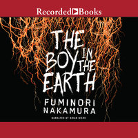 The Boy in the Earth - Fuminori Nakamura