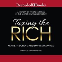 Taxing the Rich - David Stasavage,Kenneth Scheve