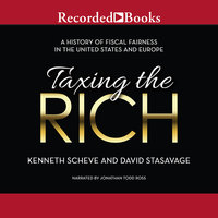 Taxing the Rich - David Stasavage, Kenneth Scheve
