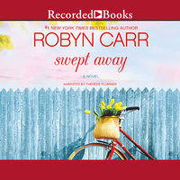 Swept Away - Robyn Carr