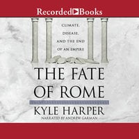 The Fate of Rome - Kyle Harper