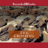 The Crossing - Cormac McCarthy