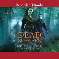 The Dead Seekers - Barb Hendee,J. C. Hendee