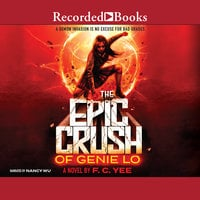 The Epic Crush of Genie Lo - F.C. Yee
