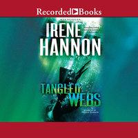 Tangled Webs - Irene Hannon