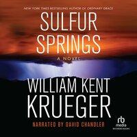 Sulfur Springs - William Kent Krueger